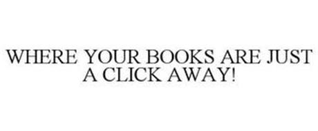 WHERE YOUR BOOKS ARE JUST A CLICK AWAY!