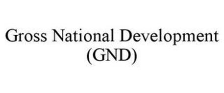 GROSS NATIONAL DEVELOPMENT (GND)