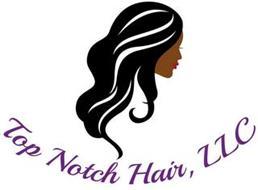 TOP NOTCH HAIR, LLC