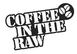 COFFEE IN THE RAW
