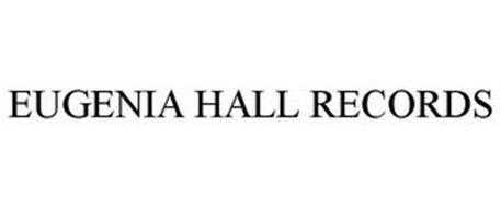 EUGENIA HALL RECORDS