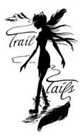 TRAIL TAILS
