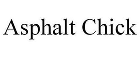 ASPHALT CHICK