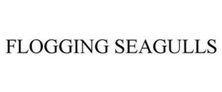 FLOGGING SEAGULLS