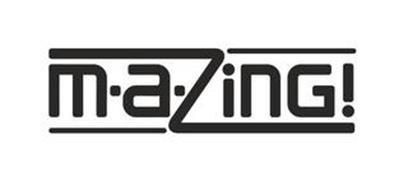M·A·ZING!