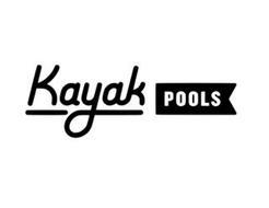 KAYAK POOLS
