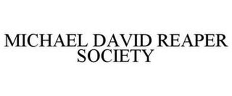 MICHAEL DAVID REAPER SOCIETY