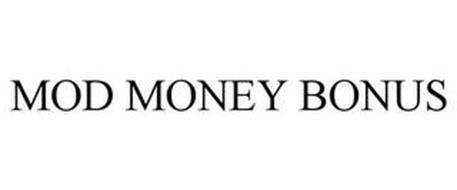 MOD MONEY BONUS
