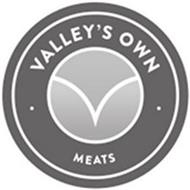 VALLEY'S OWN MEATS