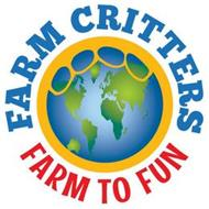 FARM CRITTERS FARM TO FUN
