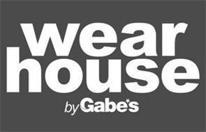 WEAR HOUSE BY GABE'S