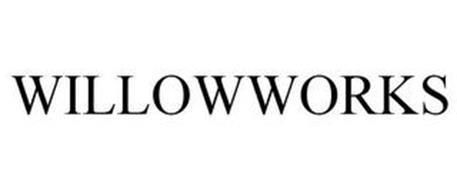 WILLOWWORKS