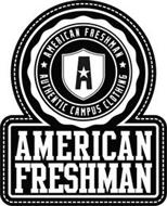 A AMERICAN FRESHMAN AUTHENTIC CAMPUS CLOTHING AMERICAN FRESHMAN