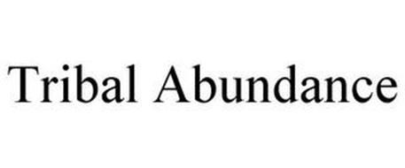 TRIBAL ABUNDANCE