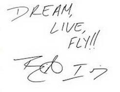 DREAM, LIVE, FLY!! BARRINGTON IRVING