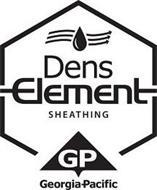 DENS ELEMENT SHEATHING GP GEORGIA-PACIFIC