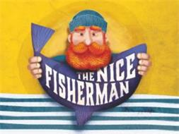 THE NICE FISHERMAN