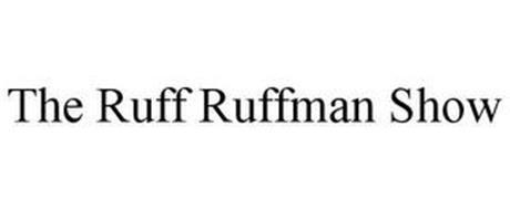 THE RUFF RUFFMAN SHOW