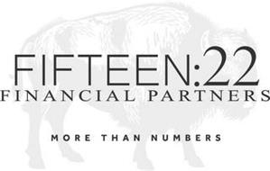 FIFTEEN:22 FINANCIAL PARTNERS MORE THAN NUMBERS