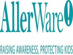 ALLERWARE RAISING AWARENESS, PROTECTINGKIDS