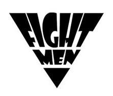 FIGHT MEN