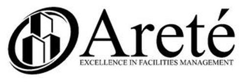 ARETÉ EXCELLENCE IN FACILITIES MANAGEMENT