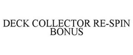 DECK COLLECTOR RE-SPIN BONUS