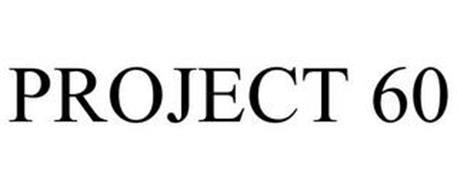 PROJECT 60