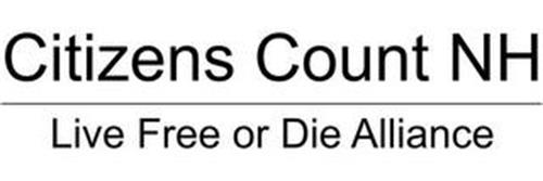CITIZENS COUNT NH LIVE FREE OR DIE ALLIANCE