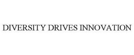 DIVERSITY DRIVES INNOVATION