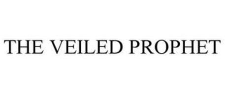 THE VEILED PROPHET