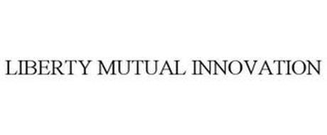 LIBERTY MUTUAL INNOVATION