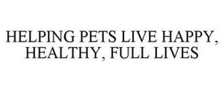 HELPING PETS LIVE HAPPY, HEALTHY, FULL LIVES