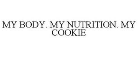 MY BODY. MY NUTRITION. MY COOKIE