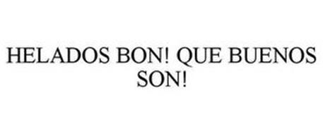 HELADOS BON! QUE BUENOS SON!