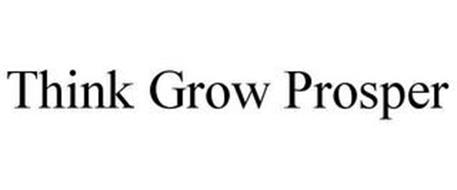 THINK. GROW. PROSPER.