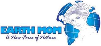 EARTH MOM .ORG A NEW FORCE OF NATURE