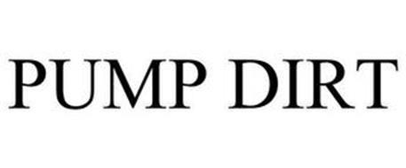 PUMP DIRT