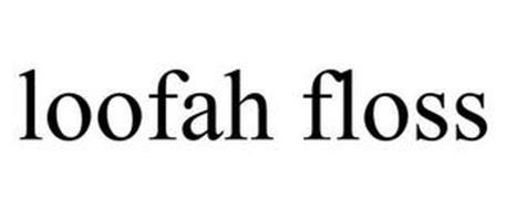 LOOFAH FLOSS