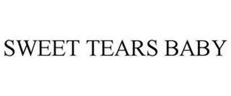 SWEET TEARS BABY