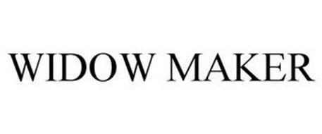WIDOW MAKER