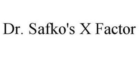 DR. SAFKO'S X FACTOR