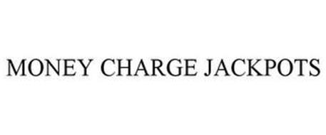 MONEY CHARGE JACKPOTS