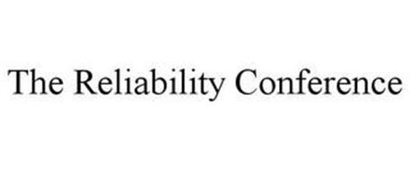 THE RELIABILITY CONFERENCE