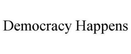 DEMOCRACY HAPPENS