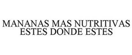MANANAS MAS NUTRITIVAS ESTES DONDE ESTES