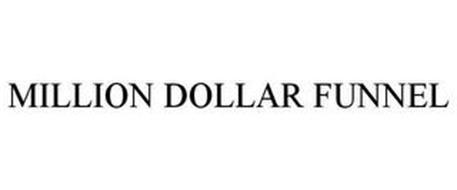 MILLION DOLLAR FUNNEL