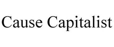 CAUSE CAPITALIST