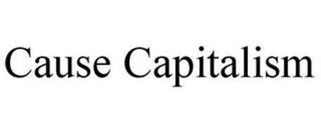 CAUSE CAPITALISM