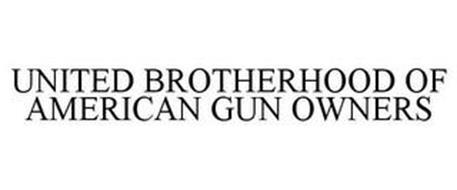 UNITED BROTHERHOOD OF AMERICAN GUN OWNERS